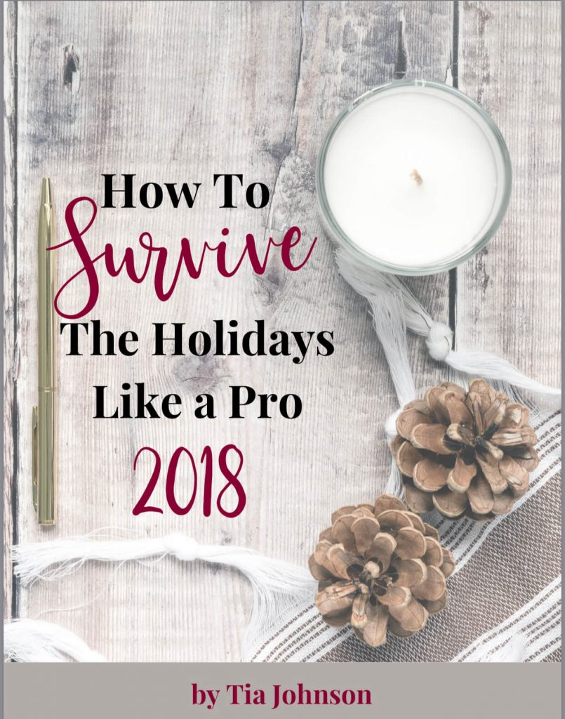 How to Survive the Holidays | Tia Johnson
